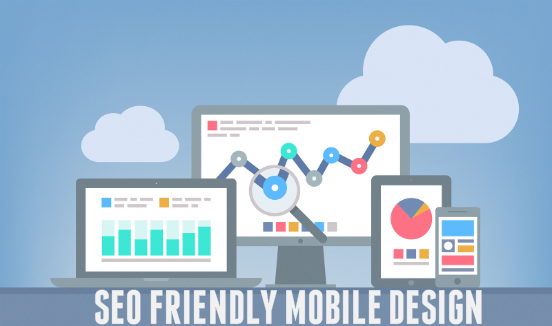 TIPS TO MAKE YOUR MOBILE DESIGN SEO- FRIENDLY