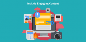 Include Engaging Content