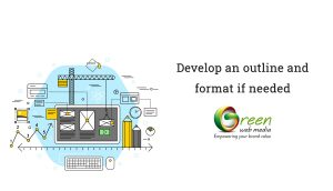 Develop-an-outline-and-format-if-needed