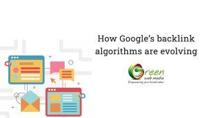 How-Googles-backlink-algorithms-are-evolving
