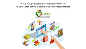 Want-a-high-ranking-e-commerce-website-Follow-these-seven-e-commerce-SEO-best-practices