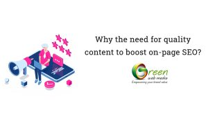 Why-the-need-for-quality-content-to-boost-on-page-SEO