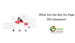 What-Are-the-Key-On-Page-SEO-elements