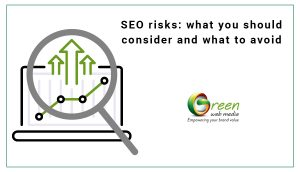 SEO-risks-what-you-should-consider-and-what-to-avoid