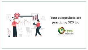 Your-competitors-are-practicing-SEO-too