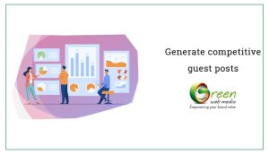 Generate-competitive-guest-posts