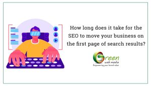 How-long-does-it-take-for-the-SEO-to-move-your-business-on-the-first-page-of-search-results