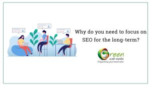 Why-do-you-need-to-focus-on-SEO-for-the-long-term