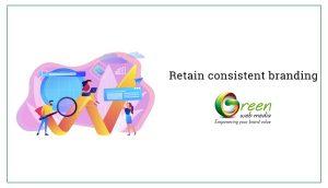 Retain-consistent-branding