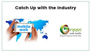 Catch-Up-with-the-Industry