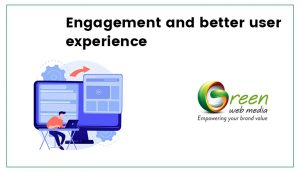 Engagement-and-better-user-experience
