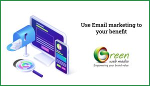 Use-Email-marketing-to-your-benefit