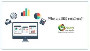 Who are SEO resellers?