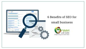 6 Benefits of SEO for small business
