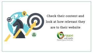 Check their content and look at how relevant they are to their website