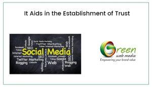 it-aids-in-the-establishment-of-trust