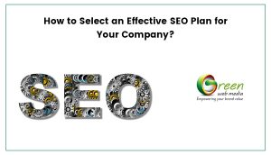 how-to-select-an-effective-seo-plan-for-your-company